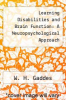 cover of Learning Disabilities and Brain Function: A Neuropsychological Approach