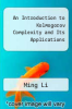 cover of An Introduction to Kolmogorov Complexity and Its Applications