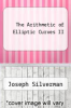 cover of The Arithmetic of Elliptic Curves II