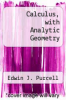 cover of Calculus, with Analytic Geometry (2nd edition)