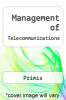 cover of Management of Telecommunications