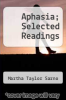 cover of Aphasia; Selected Readings