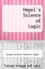 cover of Hegel`s Science of Logic