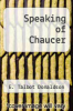 cover of Speaking of Chaucer