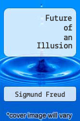 Future of an Illusion by Sigmund Freud - ISBN 9780393011203