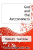 cover of God and the Astronomers