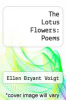 cover of The Lotus Flowers: Poems