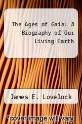 Cover of The Ages of Gaia: A Biography of Our Living Earth EDITIONDESC (ISBN 978-0393025835)