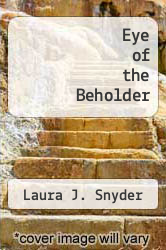 Eye of the Beholder by Laura J. Snyder - ISBN 9780393077469