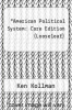 cover of American Political System: Core Edition (Looseleaf) (2nd edition)
