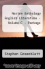 Norton Anthology English Literature -Volume C-Package by Greenblatt - ISBN 9780393169041