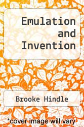 Emulation and Invention by Brooke Hindle - ISBN 9780393301137