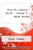 cover of Give Me Liberty!, Brief-Vol. 2-Ebk.Access (5th edition)
