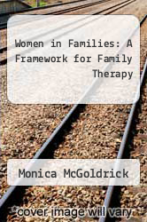 Cover of Women in Families: A Framework for Family Therapy EDITIONDESC (ISBN 978-0393700671)