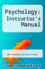 cover of Psychology: Instructor`s Manual