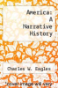 cover of America: A Narrative History (3rd edition)