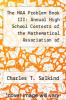 cover of The MAA Problem Book III: Annual High School Contests of the Mathematical Association of America, 1966-1972