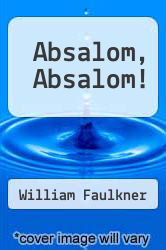 Cover of Absalom, Absalom! EDITIONDESC (ISBN 978-0394309781)