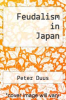 cover of Feudalism in Japan (2nd edition)