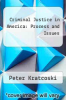 cover of Criminal Justice in America: Process and Issues