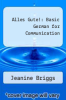 cover of Alles Gute!: Basic German for Communication (2nd edition)