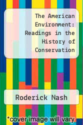 Cover of The American Environment: Readings in the History of Conservation  (ISBN 978-0394373980)