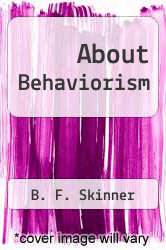 Cover of About Behaviorism EDITIONDESC (ISBN 978-0394492018)