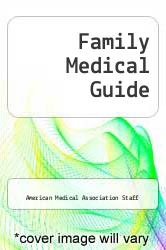 Family Medical Guide by American Medical Association Staff - ISBN 9780394510156
