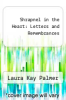 cover of Shrapnel in the Heart: Letters and Remembrances