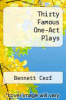 cover of Thirty Famous One-Act Plays