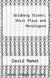 Cover of Goldberg Street; Short Plays and Monologues EDITIONDESC (ISBN 978-0394620060)