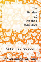 Cover of The Garden of Eternal Swallows EDITIONDESC (ISBN 978-0394739489)