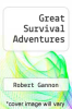 cover of Great Survival Adventures
