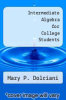 cover of Intermediate Algebra for College Students