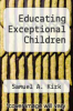 cover of Educating Exceptional Children (2nd edition)
