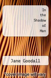 Cover of In the Shadow of Man EDITIONDESC (ISBN 978-0395127261)