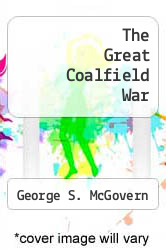 The Great Coalfield War by George S. McGovern - ISBN 9780395136492