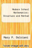 cover of Modern School Mathematics: Structure and Method