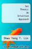 cover of Set Theory: An Intuitive Approach