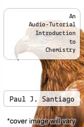 Cover of An Audio-Tutorial Introduction to Chemistry EDITIONDESC (ISBN 978-0395177457)