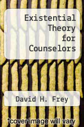 Cover of Existential Theory for Counselors EDITIONDESC (ISBN 978-0395200391)