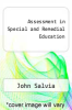 cover of Assessment in Special and Remedial Education