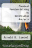 cover of Chemical Problem-Solving by Dimensional Analysis (2nd edition)