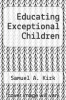 cover of Educating Exceptional Children (3rd edition)