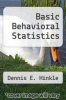cover of Basic Behavioral Statistics (1st edition)