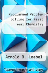 Cover of Programmed Problem Solving for First Year Chemistry EDITIONDESC (ISBN 978-0395326268)