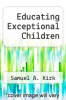 cover of Educating Exceptional Children (4th edition)