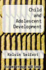 cover of Child and Adolescent Development (2nd edition)