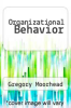 cover of Organizational Behavior (2nd edition)