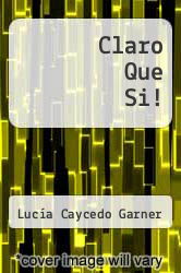 Cover of Claro Que Si! EDITIONDESC (ISBN 978-0395515426)